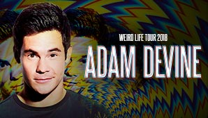 Adam Devine - Weird Life Tour 2018
