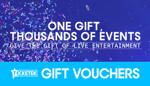 Ticketek Gift Vouchers