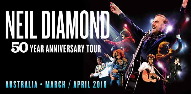 Neil Diamond - Live in Concert in Australia - TEG Dainty