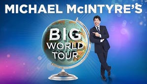Michael McIntyre's Big World Tour Tickets