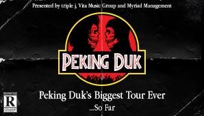 PEKING DUK - Biggest Tour Ever