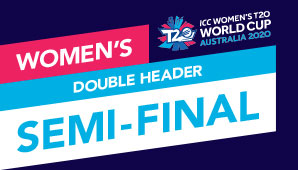ICC Women's T20 World Cup Semi-Final Double Header