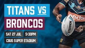 63d079b9 Gold Coast Titans v Broncos | Official tickets, tour and event ...