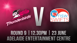 Adelaide Thunderbirds v NSW Swifts